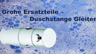 Photo of Grohe Ersatzteile – Duschstange Gleiter